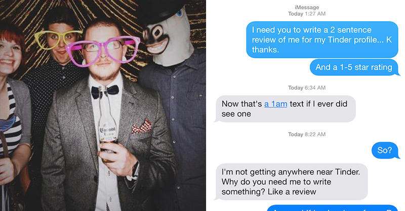 172 Lad Gets Exes To Write Honest Reviews For His Tinder Profile