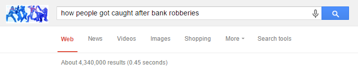 fcvgbhnjmkl A Couple Google How To Get Away With Bank Robbery   Then Get Arrested For Robbing A Bank