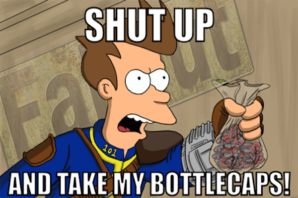 tumblr mqcietyvwq1qm2rj1o2 500 Man Tries To Pre Order Fallout 4 With Bottlecaps
