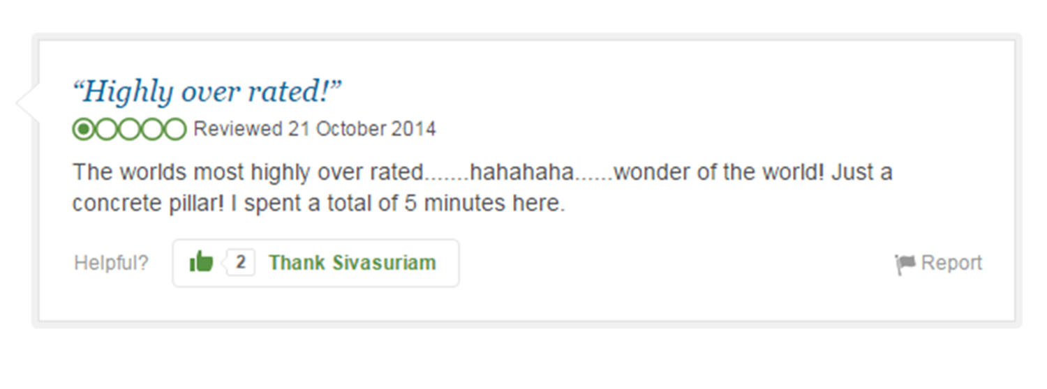 trip advisor review 2 Eight Of The Funniest Trip Advisor Reviews Of Worlds Most Famous Landmarks